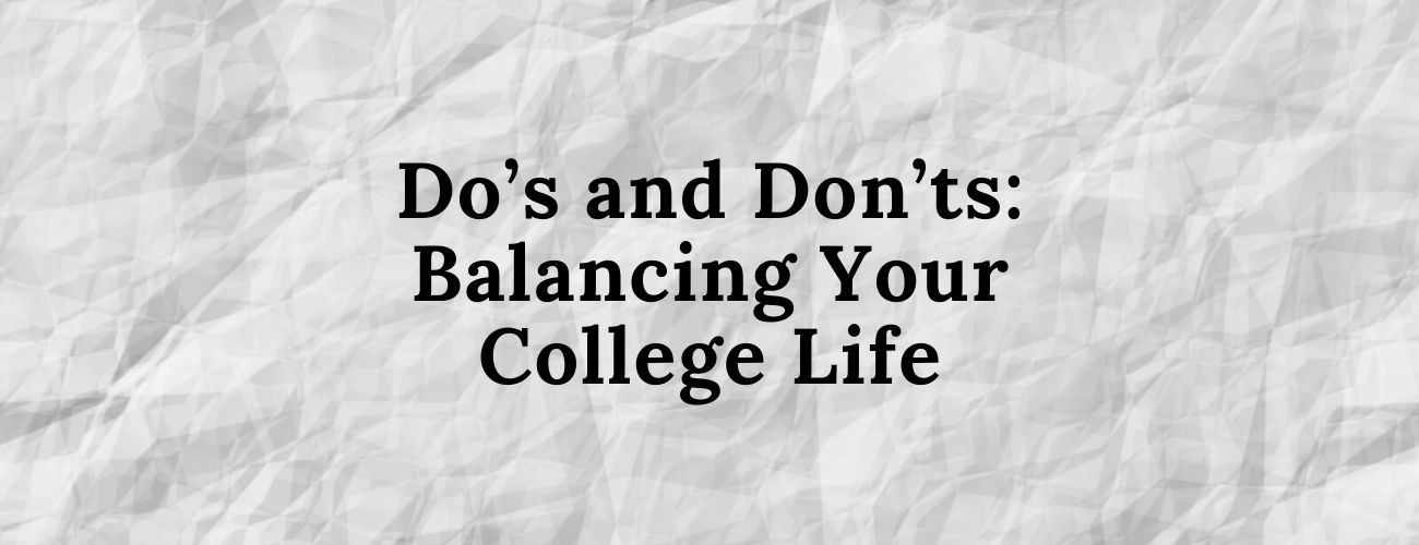 Balancing Your College Life