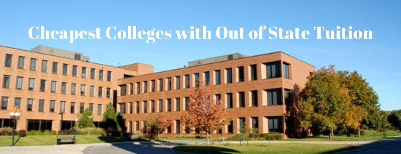 Top 8 Cheapest Out-of-State Tuition Colleges
