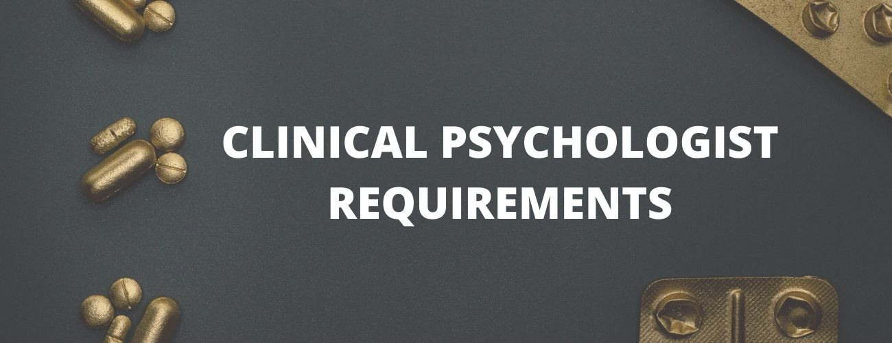Clinical Psychologist Educational Requirements