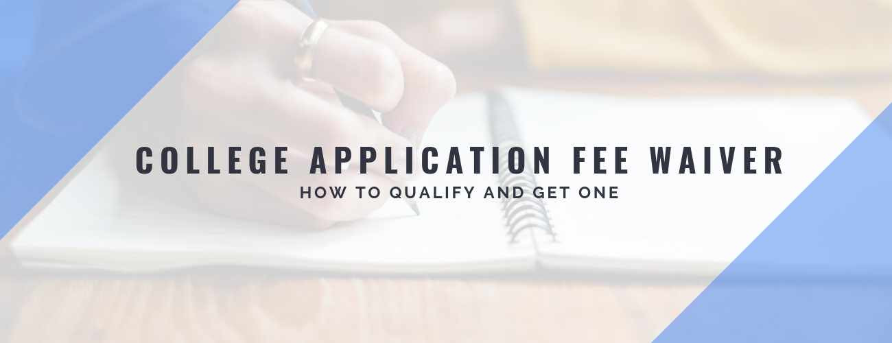 Learn How to Get a College Application Fee Waiver