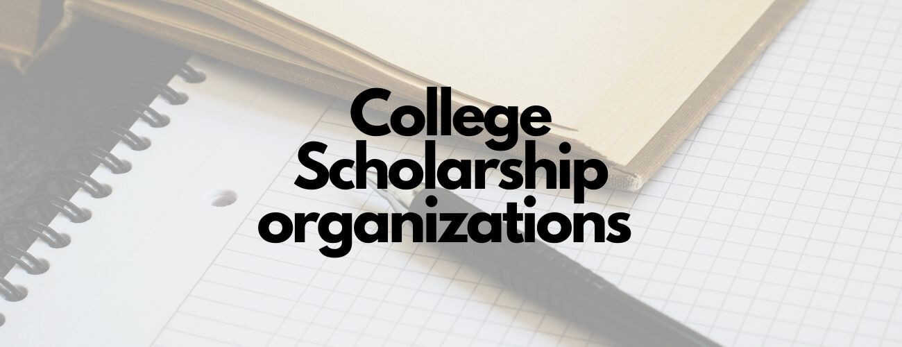 Top 10 College Scholarship Organizations
