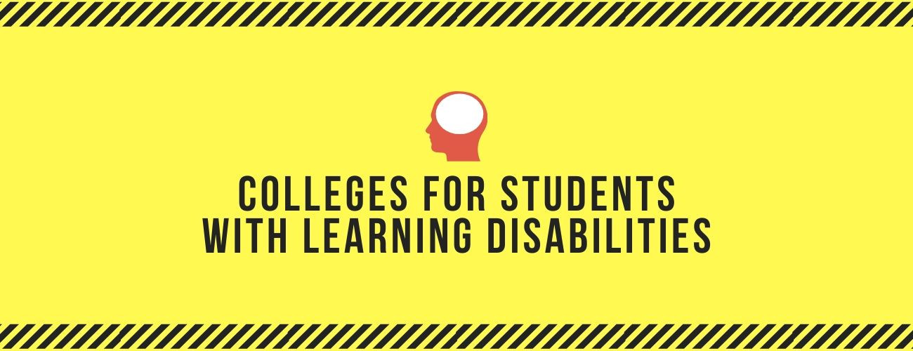 Colleges For Students With Learning Disabilities