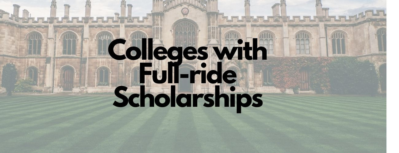 Top 20 Colleges with Full-ride Scholarships