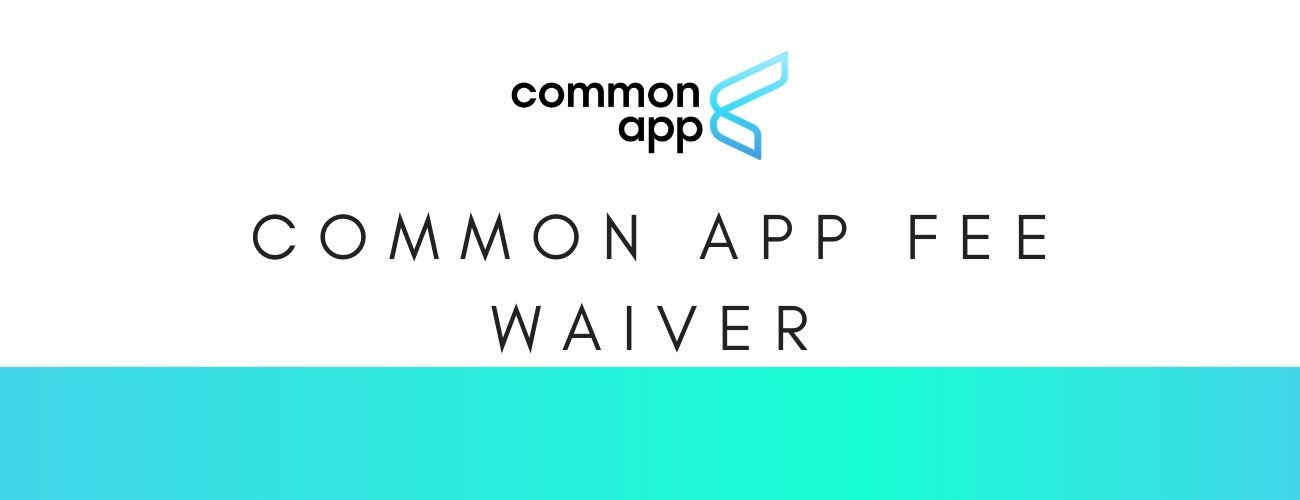 Common App Fee Waiver