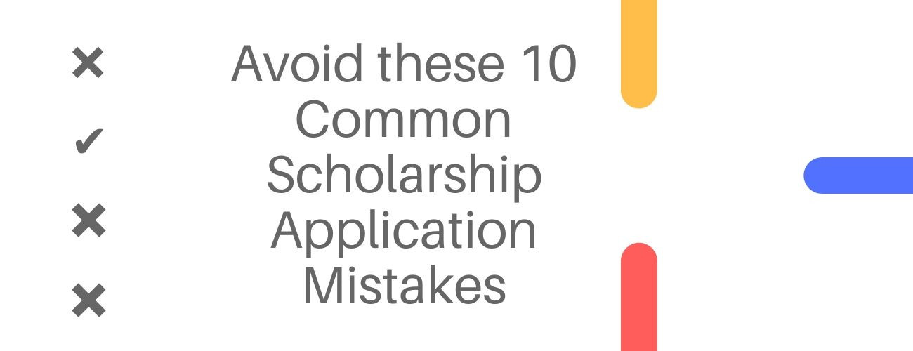 Common Scholarship Application Mistakes