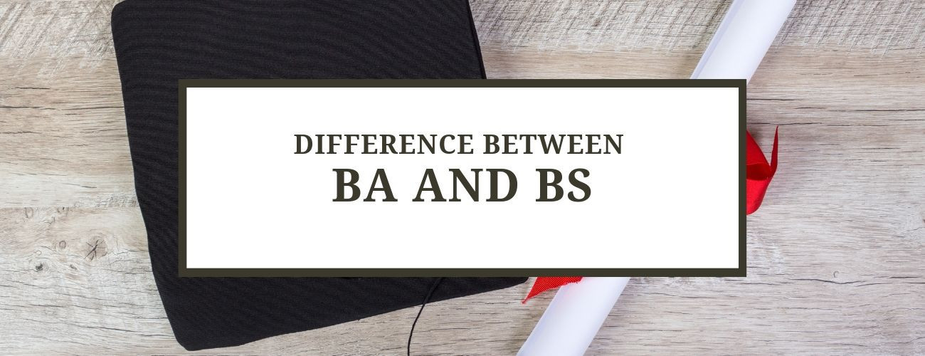 Difference between a BA and a BS degree