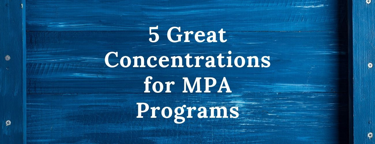 Great Concentrations for MPA Programs