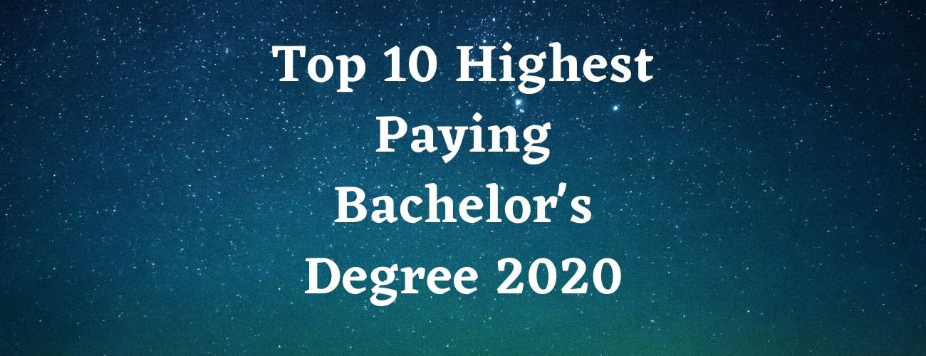 Highest Paying Bachelor's Degree