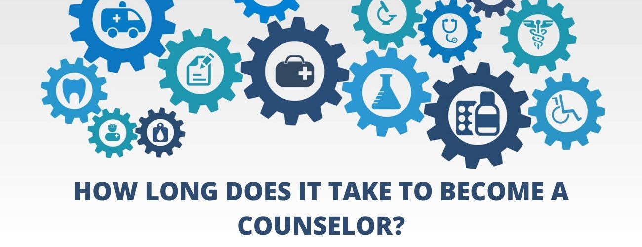 How Long Does It Take To Become A Counselor?