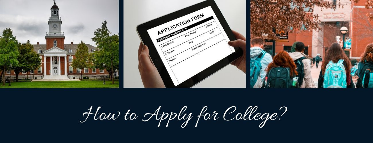 How to Apply for College?