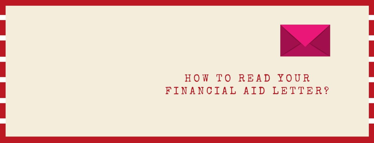 How To Read Your Financial Aid Letter?
