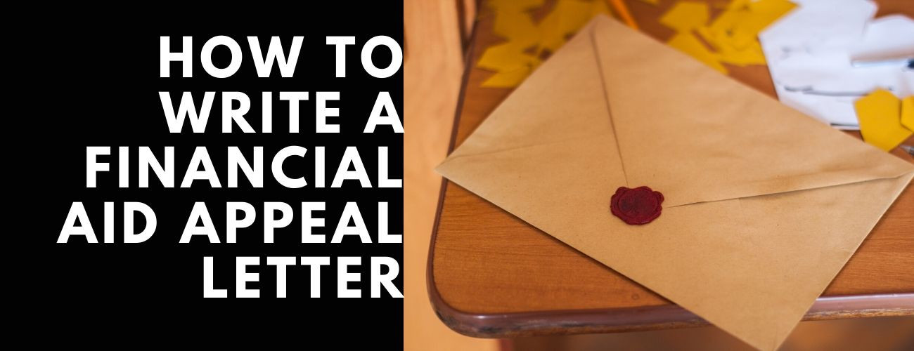 How to Write A Successful Financial Aid Appeal Letter?