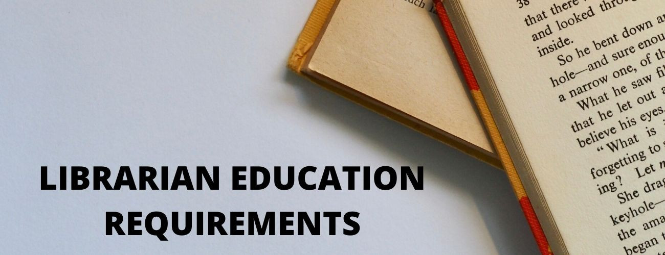 Librarian Educational Requirements