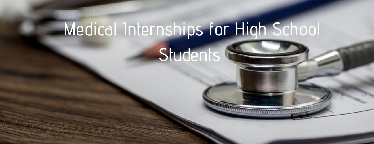 Medical Internships for High School Students