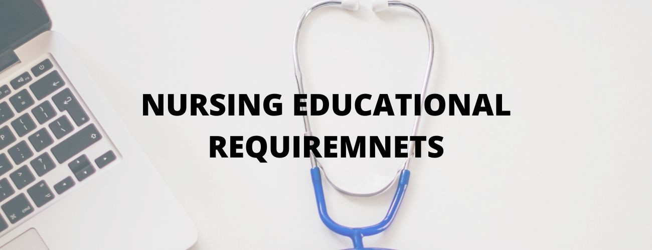 Nursing Educational Requirements