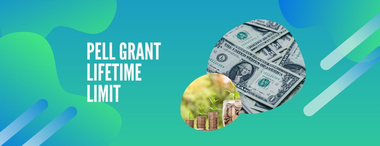 Pell Grant Lifetime Limit