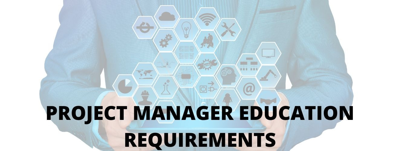 Project Manager Education Requirements