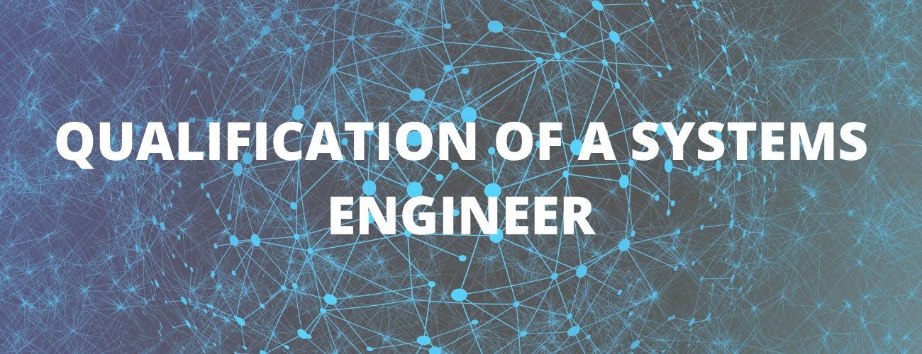 Systems Engineer Qualifications