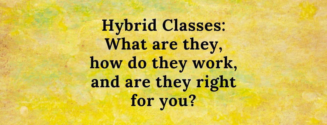 What are Hybrid Classes?