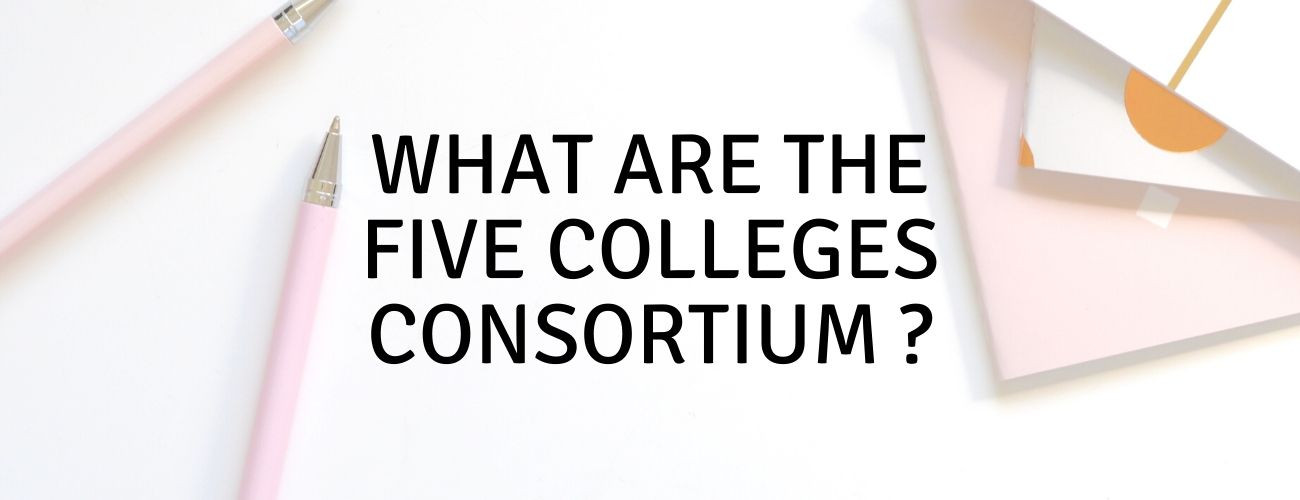 What are the Five College Consortium?