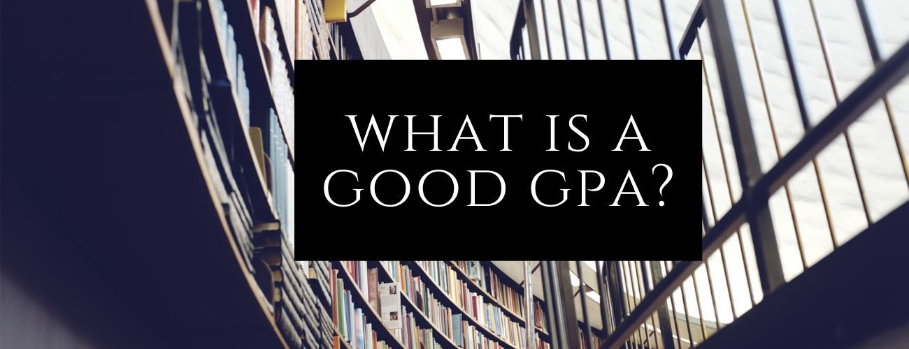 What is a Good GPA?