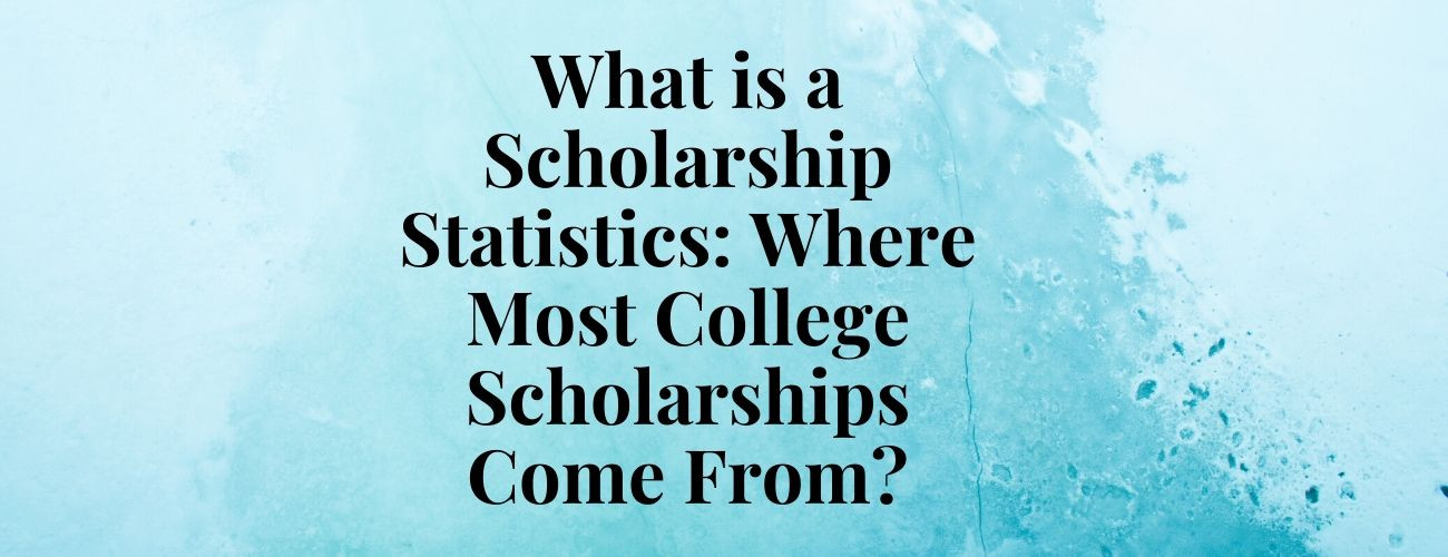 What is a Scholarship Statistics?