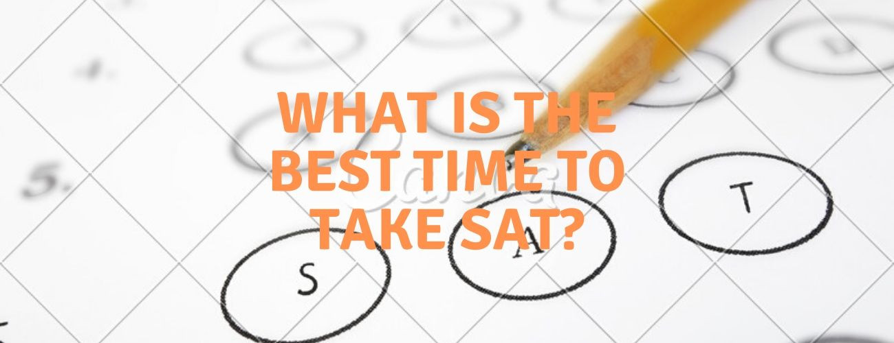 What is the Best Time to Take the SAT?