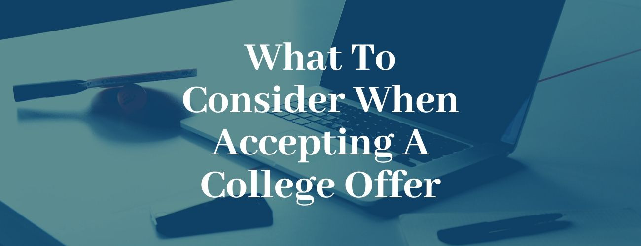 What to Consider When Accepting a College Offer