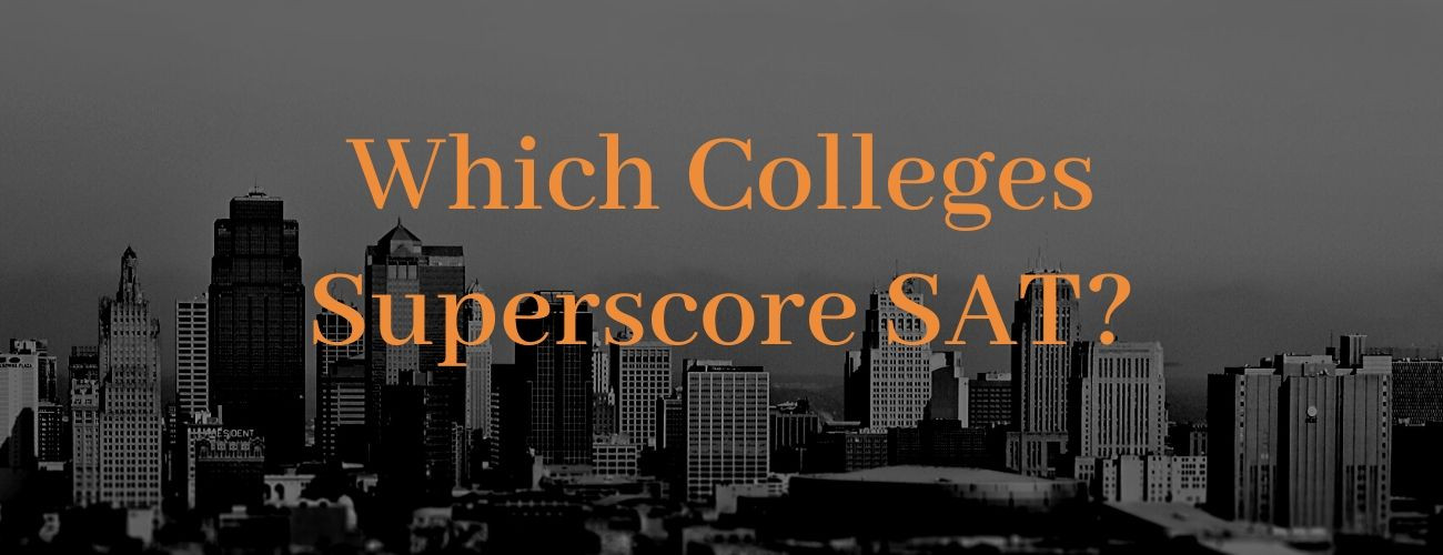 Which Colleges Superscore SAT