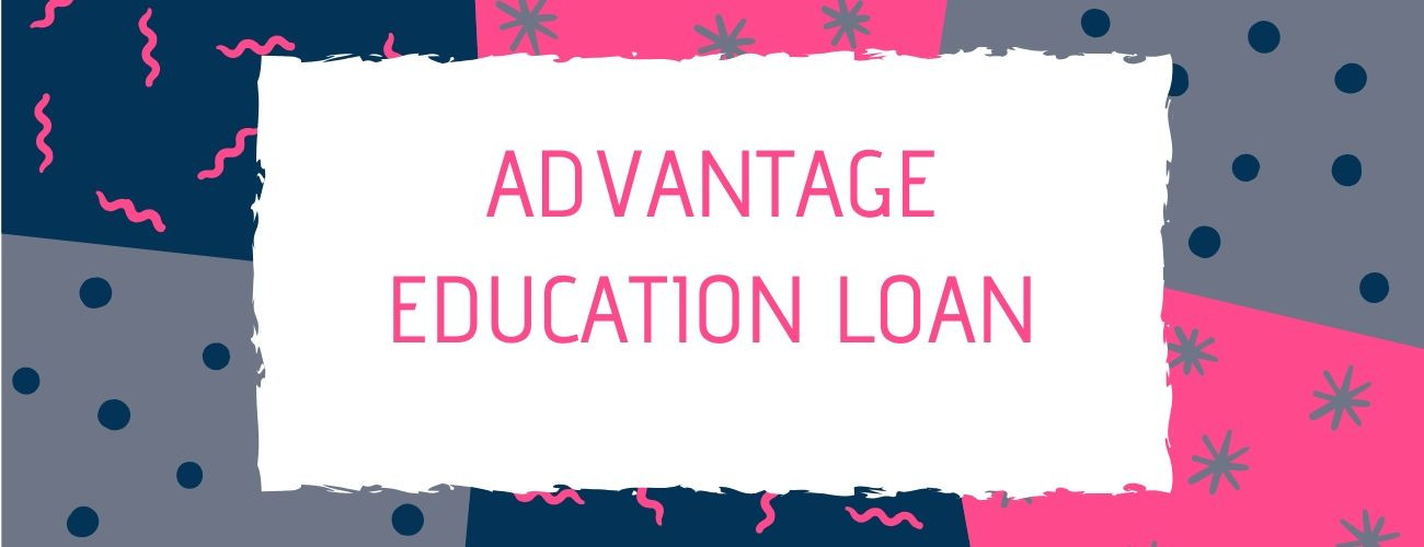 Advantage Education Loan