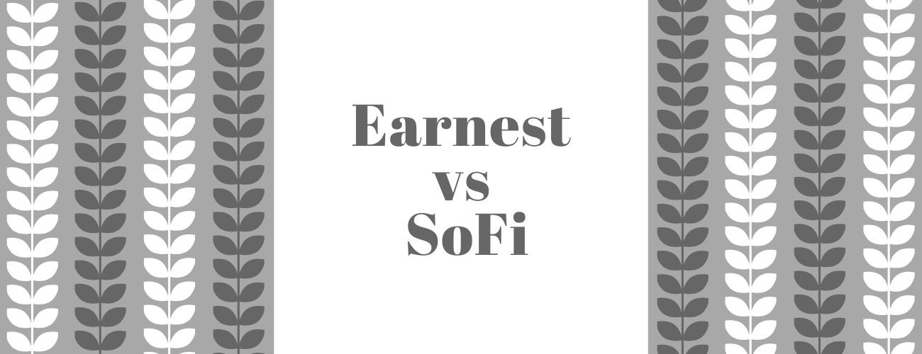 Earnest vs SoFi: Compare before choosing