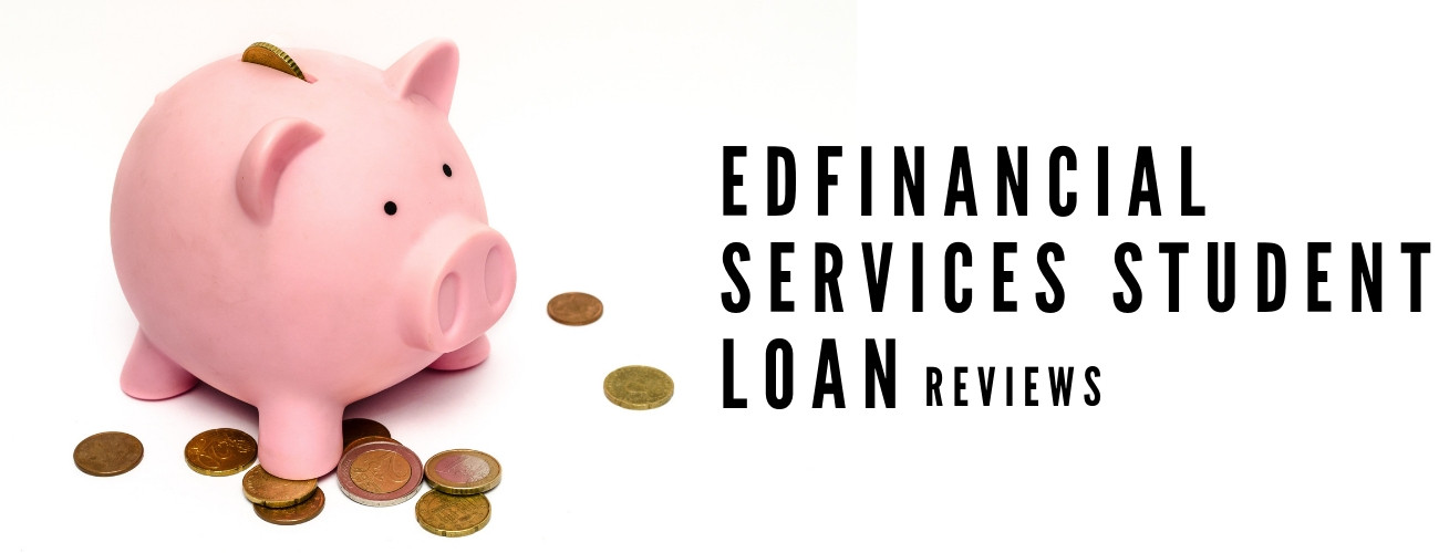 Edfinancial services student loan reviews