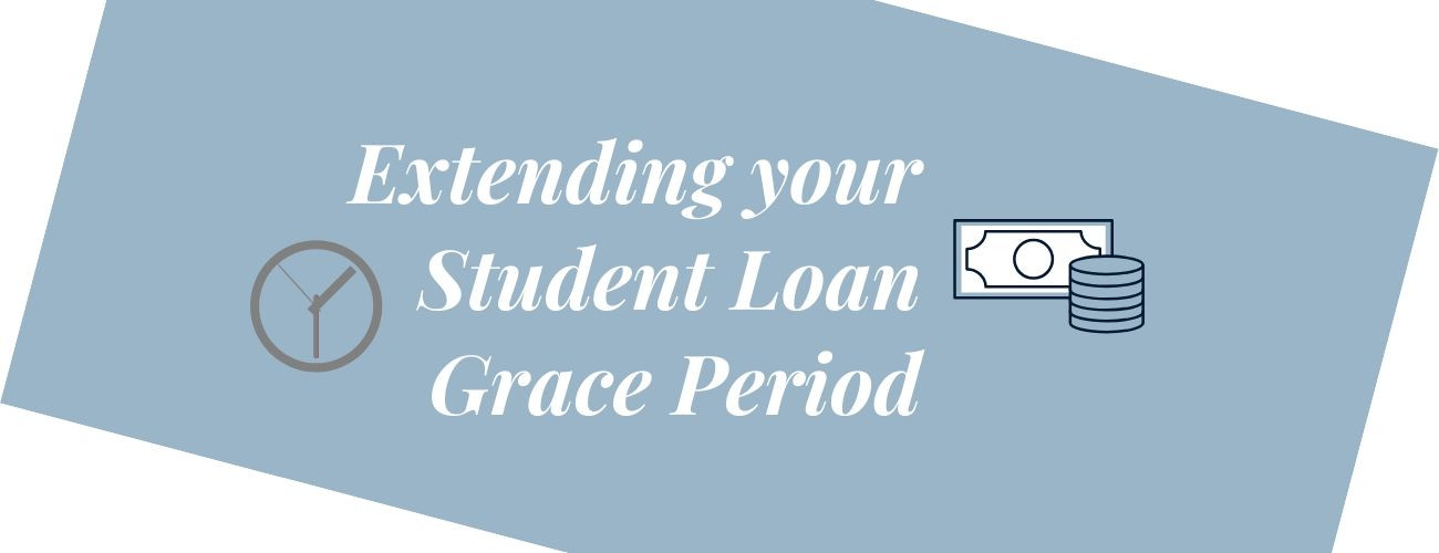 Extending Your Student Loans Grace Period: Can You And Should You?