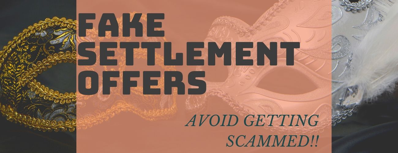 Fake Settlement Offers: Avoid Getting Scammed