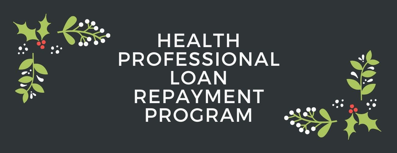 Health Professional Loan Repayment Program
