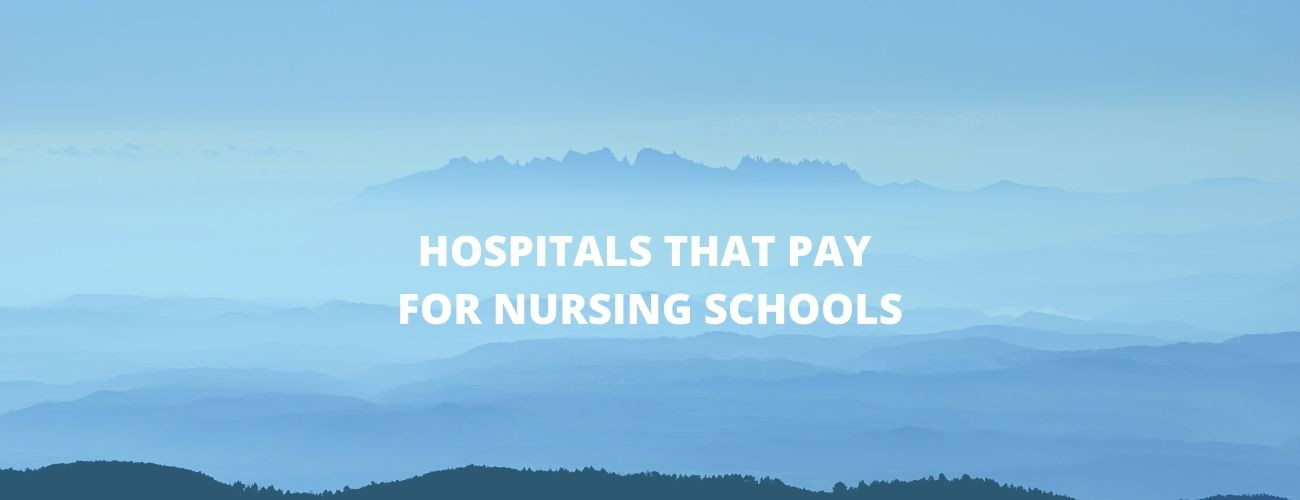 Hospitals that pay for nursing school