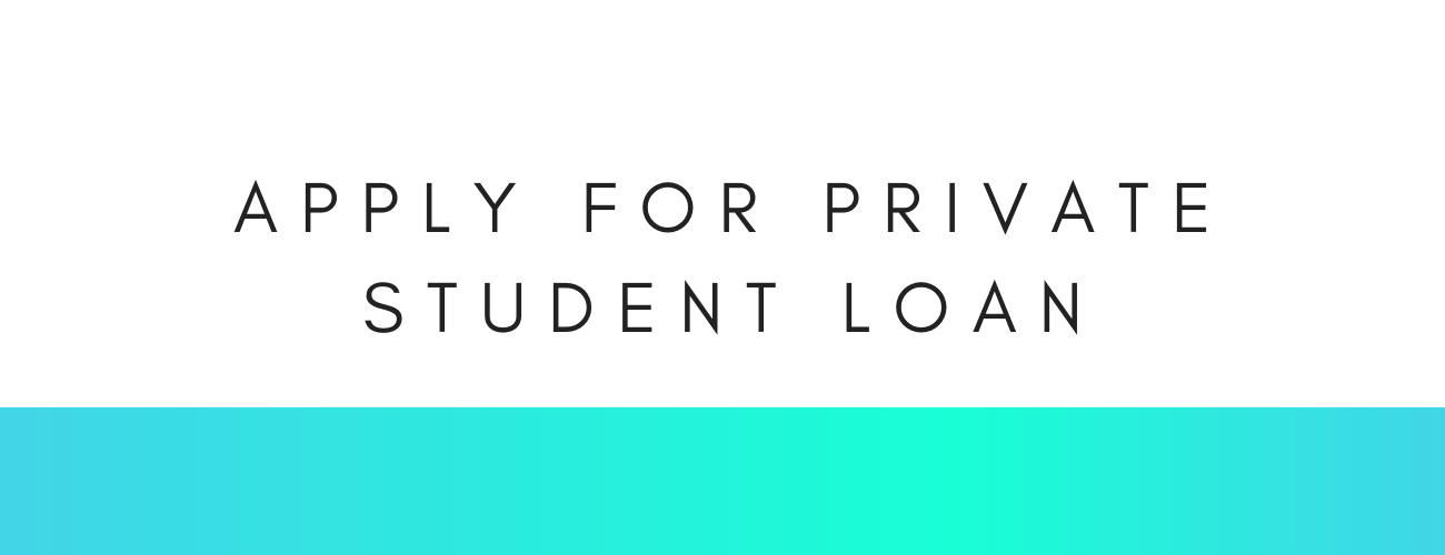 How to Apply For Private Student Loan
