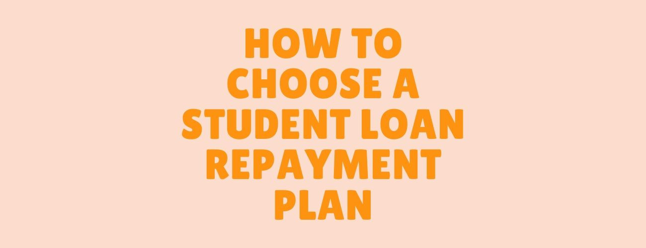 How to Choose the Best Repayment Plan
