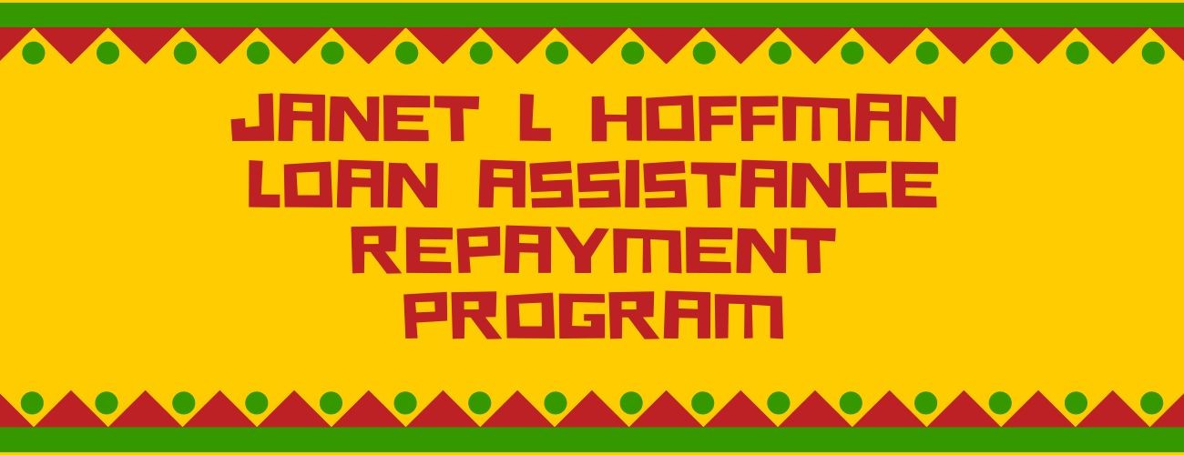 Janet L Hoffman Loan Assistance Repayment Program