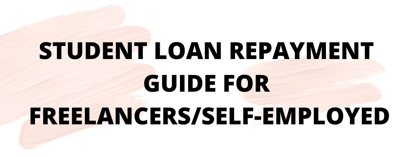 Loan Repayment Guide for Freelancers/Self-Employed