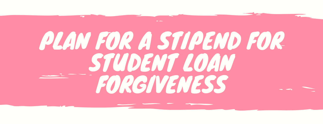 Plan for a $2,000 Monthly Stipend for Student Loan Forgiveness