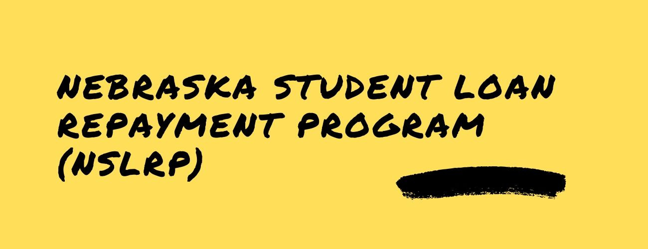 Nebraska Student Loan Repayment Program