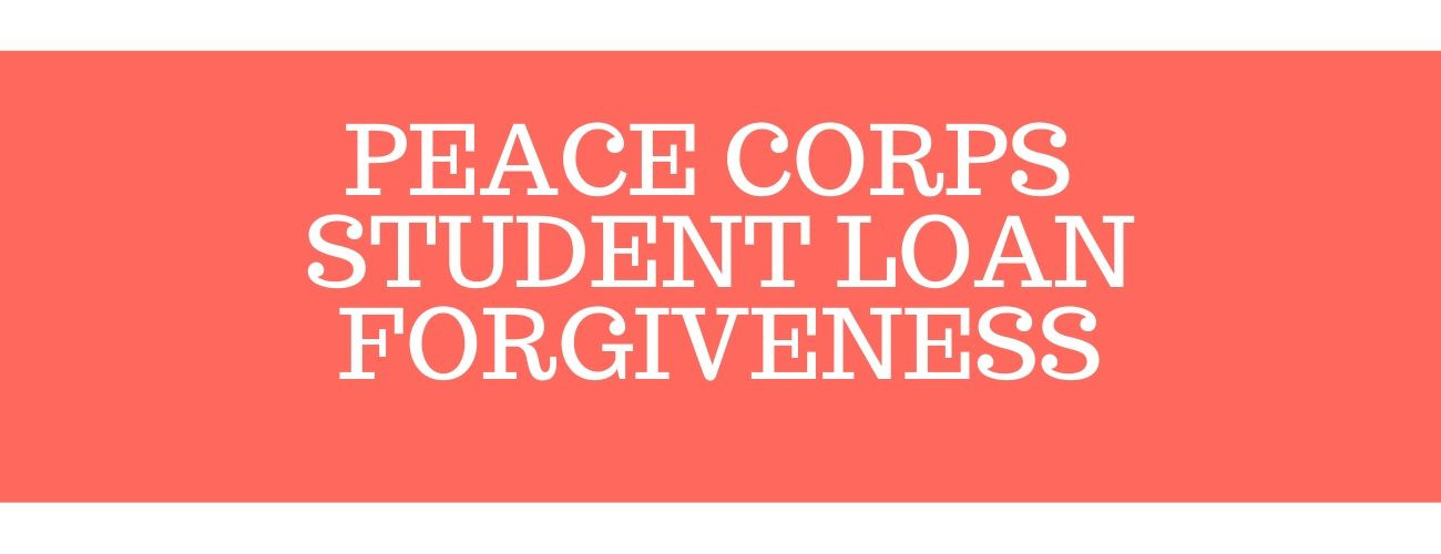 Peace Corps Student Loan Forgiveness