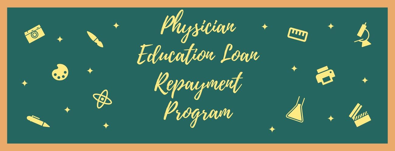Physician Education Loan Repayment Program