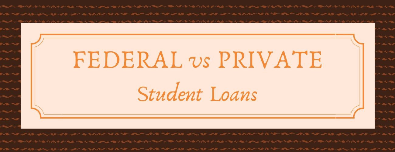 Private vs Federal Student Loan: What's the difference?