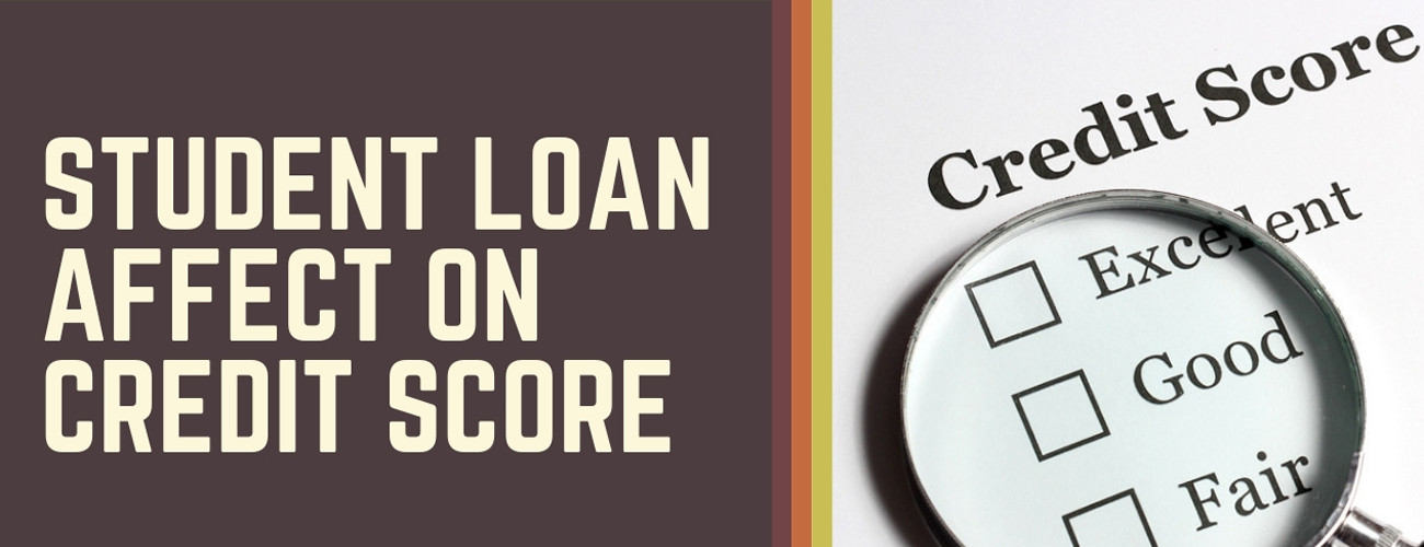 Student loan affect on credit score